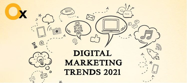 Best Digital Marketing Trends for 2021 - iBrandox™